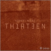 Thirteen (Deluxe Edition), Robert Miles - Buy on iTunes